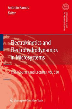 Electrokinetics and Electrohydrodynamics in Microsystems