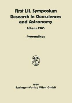 Proceedings of the First Lunar International Laboratory (LIL) Symposium Research in Geosciences and Astronomy