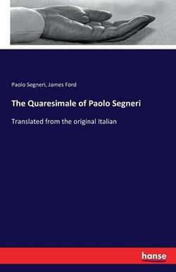 The Quaresimale of Paolo Segneri