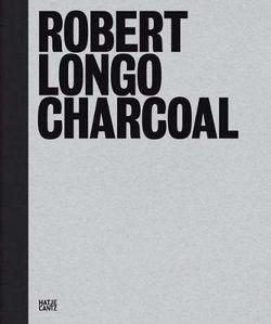 Robert Longo: Charcoal