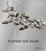 Playing the Game: The History of Adidas