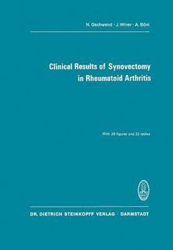 Clinical Results of Synovectomy in Rheumatoid Arthritis