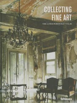 Collecting Fine Art: Volume III