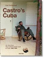 Lee Lockwood. Castro's Cuba. 1959-1969