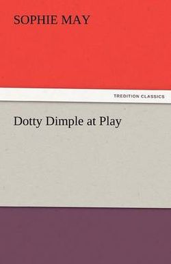 Dotty Dimple at Play