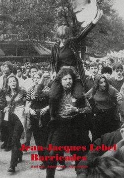 Jean-Jacques Lebel: Barricades