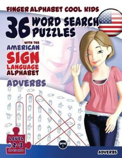 36 Word Search Puzzles with the American Sign Language Alphabet: Adverbs