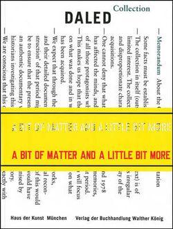 A Bit of Matter and a Little Bit More