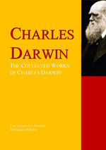 The Collected Works of Charles Darwin