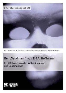 """Der """"sandmann Von E.T.A. Hoffmann. Erz hlstrukturen Des Wahnsinns Und Des Unheimlichen"""