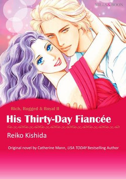 HIS THIRTY-DAY FIANCEE