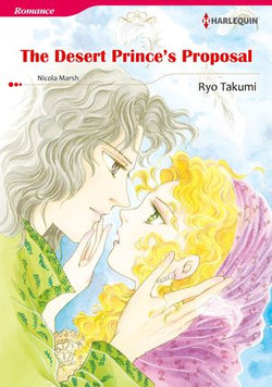THE DESERT PRINCE'S PROPOSAL (Harlequin Comics)