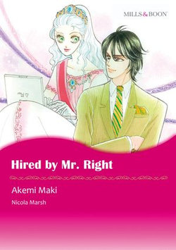 HIRED BY MR. RIGHT (Mills & Boon Comics)