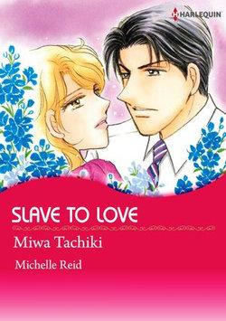 SLAVE TO LOVE (Harlequin Comics)