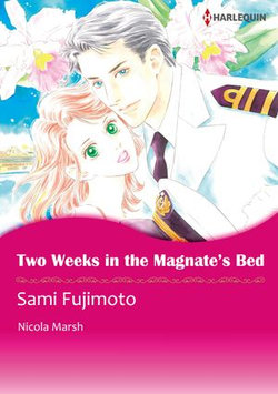 Two Weeks in the Magnate's Bed (Harlequin Comics)