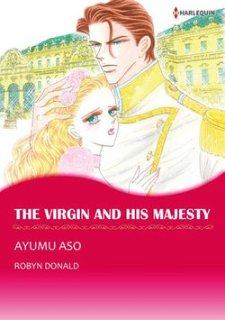THE VIRGIN AND HIS MAJESTY (Harlequin Comics)