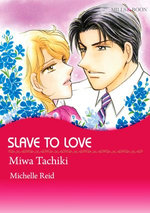 SLAVE TO LOVE (Mills & Boon Comics)