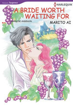 A Bride Worth Waiting for (Harlequin Comics)