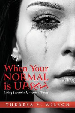 When Your Normal Is Upset