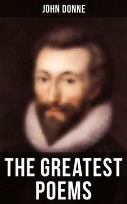 The Greatest Poems of John Donne
