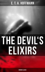 The Devil's Elixirs (Horror Classic)