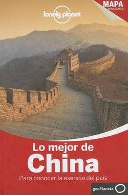 Lonely Planet Lo Mejor de China