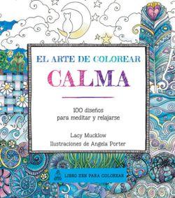calma 100 diseos para meditar y relajarse el arte de colorear spanish edition