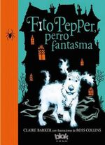 Fito Pepper, Perro Fantasma / Knitbone Pepper Ghost Dog
