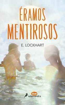 Eramos Mentirosos/ We Were Liars