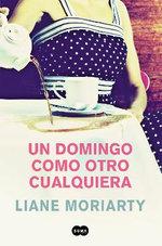 Un Domingo Como Otro Cualquiera/ Truly Madly Guilty