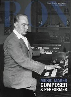 L. Ron Hubbard: Music Maker