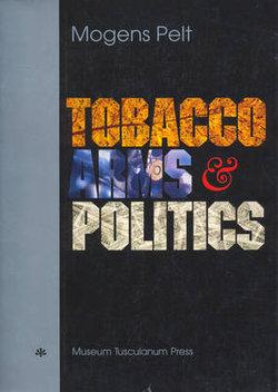 Tobacco, Arms & Politics