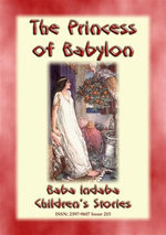 THE PRINCESS OF BABYLON - The story of Formosante