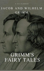 Grimms' Fairy Tales Complet (Active TOC) (A to Z Classics)