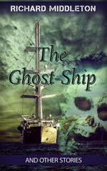 The Ghost-Ship and Other Stories