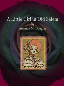 A Little Girl in Old Salem