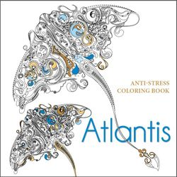 Atlantis: Anti-Stress Colouring Book