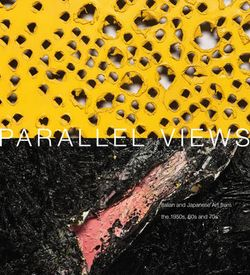Parallel Views: Italian and Japanese Art from the 1950s, 60s and