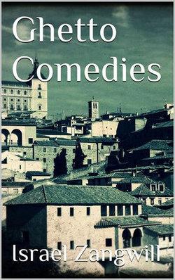 Ghetto Comedies