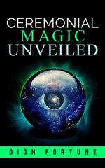 Cerimonial Magic unveiled