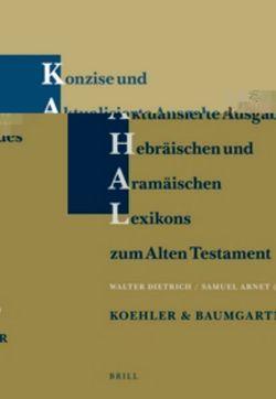 Konzise und aktualisierte Ausgabe des Hebraischen und Aramaischen Lexikons zum Alten Testament
