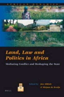 Land, Law and Politics in Africa