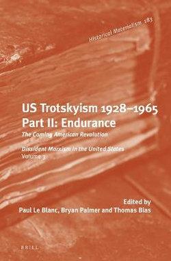 U. S. Trotskyism 1928-1965. Part II: Endurance