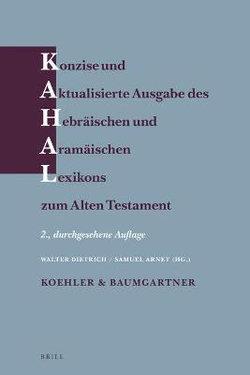 Konzise und Aktualisierte Ausgabe des Hebräischen und Aramäischen Lexikons Zum Alten Testament
