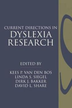 Current Directions in Dyslexia Research