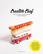 How to Become a Creative Chef