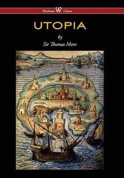 Utopia (Wisehouse Classics Edition)