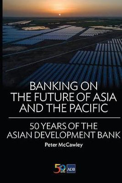 Banking on the Future of Asia and the Pacific