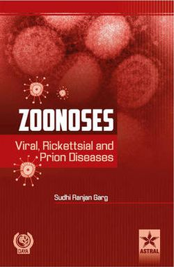 Zoonoses: Viral, Rickettsial and Prion Diseases