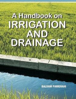 Handbook on Irrigation and Drainage